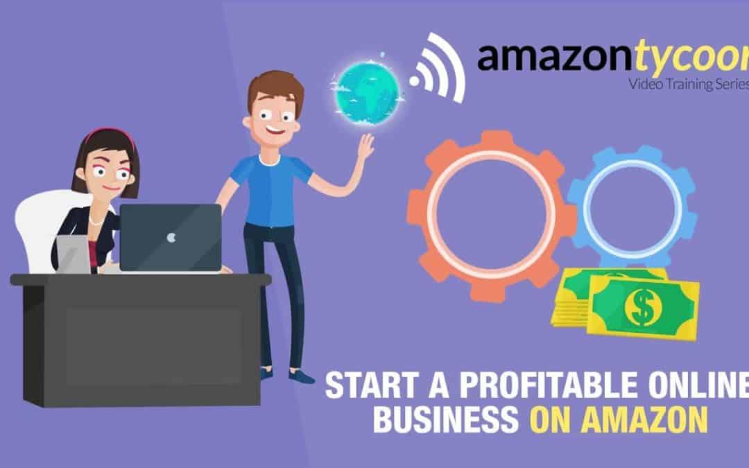 Start a Profitable Online Business on Amazon
