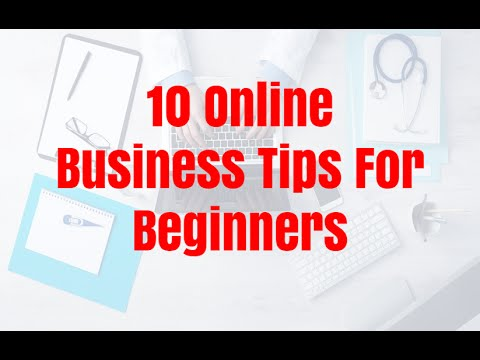 10 Online Business Tips For Beginners