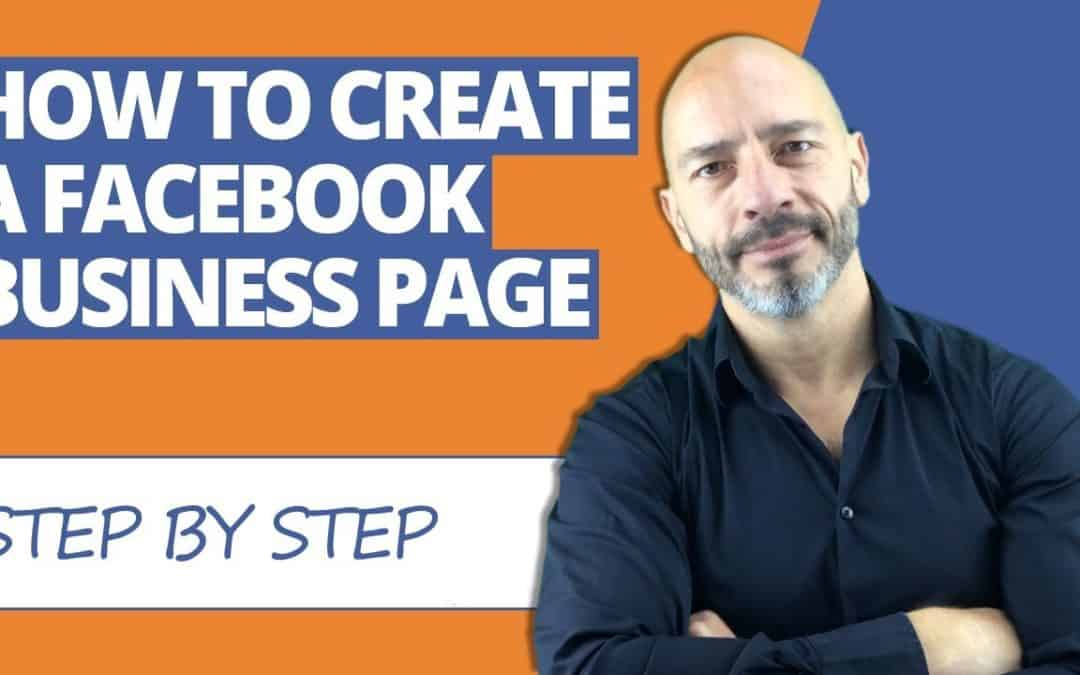 How to create a Facebook business page – step by step instructions